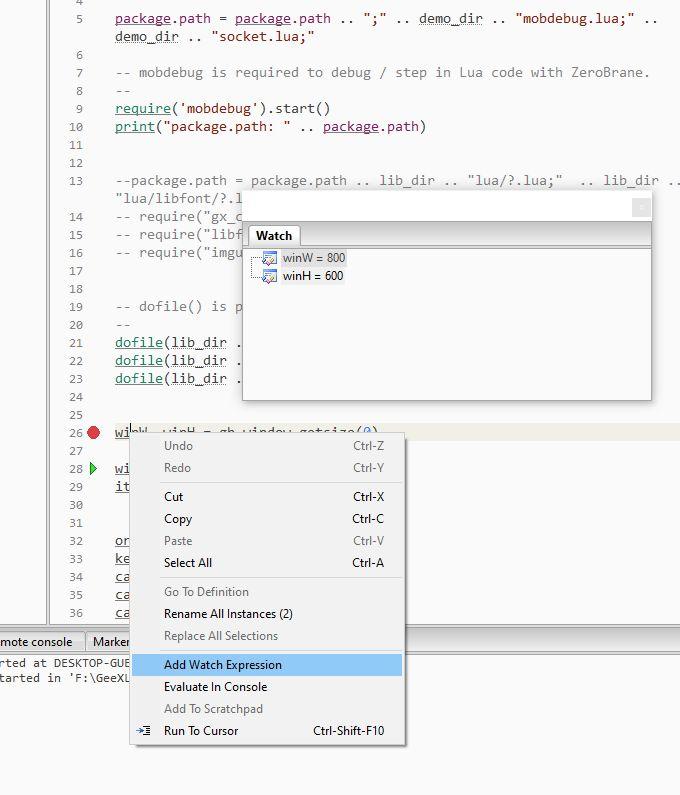 ZeroBrane - GeeXLab - debugging the INIT script - watching variables
